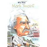 Who Was Mark Twain?: Who Was? ~ April Jones Prince