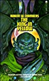 THE KING IN YELLOW (0441444814) by CHAMBERS, ROBERT W.