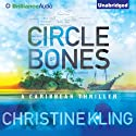 Circle of Bones (       UNABRIDGED) by Christine Kling Narrated by Angela Dawe