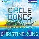 Circle of Bones (       UNABRIDGED) by Christine Kling Narrated by Angela Dawe