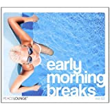 "Early Morning Breaks Vol.2von ""Various"""