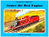 Rev. W. Awdry The Railway Series No. 3 : James the Red Engine (Classic Thomas the Tank Engine)