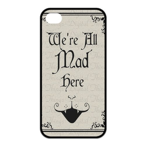 Alice In Wonderland We'Re All Mad Here Unique Apple Iphone 4 4S Durable Hard Plastic Case Cover Personalized Treasure Diy