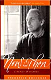 Now and Then: A Memoir of Vocation (0060611820) by Buechner, Frederick
