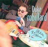 echange, troc Duke Robillard - La Palette Bleue