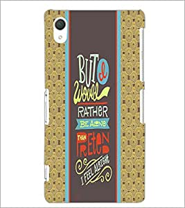 PrintDhaba Quote D-4249 Back Case Cover for SONY XPERIA Z3 (Multi-Coloured)