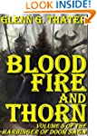 Blood, Fire, and Thorn (Harbinger of...