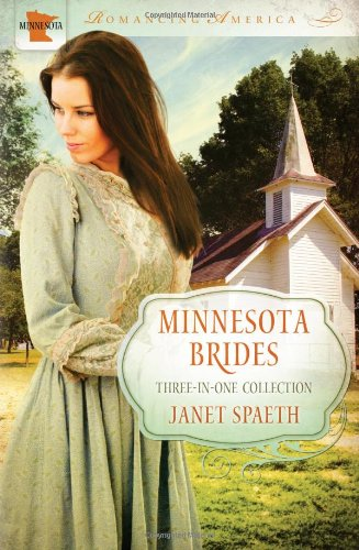 Minnesota Brides: The Ice Carnival / Kind-Hearted Woman / Remembrance (Romancing America), Spaeth, Janet