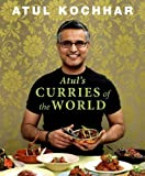 Atul Kochhar Atul's Curries Of The World by Atul Kochhar (2013)