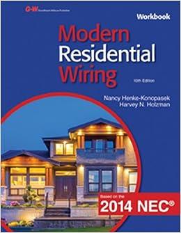 modern residential wiring workbook nancy henke konopasek harvey n holzman 9781619608474