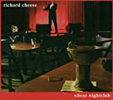echange, troc Richard Cheese - Silent Nightclub