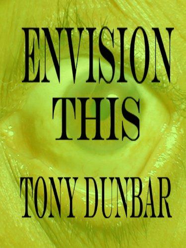 Envision This: A Tubby Dubonnet Short Story (The Tubby Dubonnet Series) PDF