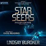 Starseers: Fallen Empire, Book 3 | Lindsay Buroker