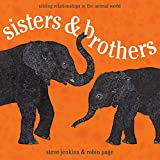 img - for Sisters and Brothers: Sibling Relationships in the Animal World book / textbook / text book