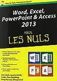echange, troc Laurie ULRICH FULLER, Ken COOK, Doug LOWE, Greg HARVEY, Dan GOOKIN - Word, Excel, PowerPoint et Access 2013 Mégapoche pour les Nuls