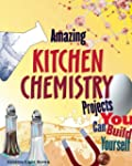 Amazing KITCHEN CHEMISTRY Projects: Y...