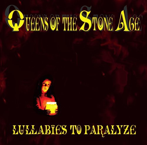QUEENS OF THE STONE AGE-LULLABIES TO PARALYZE(EDIT