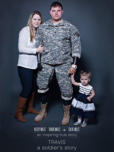 Amazon Com Travis A Soldier S Story Ssg Travis Mills
