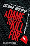 Sin City 2: A Dame to Kill For Frank Miller