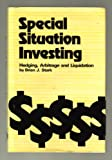 Special Situation Investing: Hedging, Arbitrage, and Liquidation