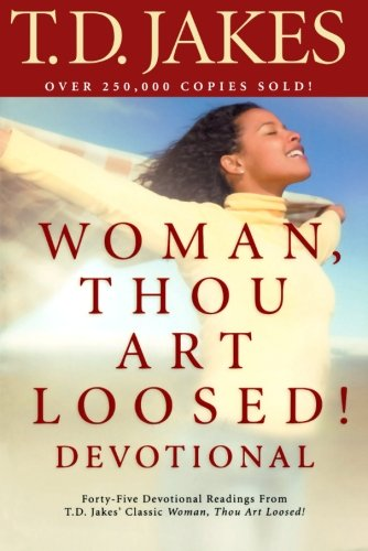 Woman, Thou Art Loosed! Devotional