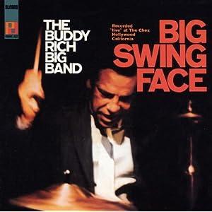 Buddy Rich -  Big Swing Face