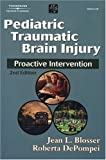 Pediatric Traumatic Brain Injury: Proactive Intervention (Neurogenic Communication Disorders)