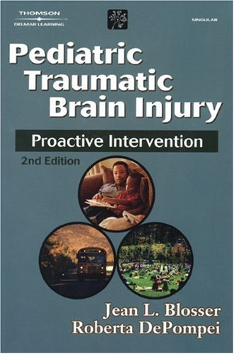 Pediatric Traumatic Brain Injury: Proactive Intervention...