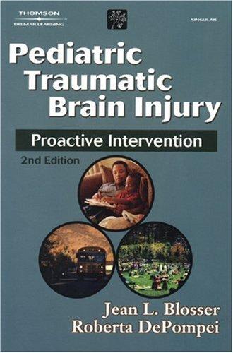 Pediatric Traumatic Brain Injury: Proactive Intervention...