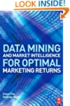Data Mining and Market Intelligence f...