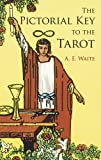 The Pictorial Key To The Tarot (0486442551) by Waite, Arthur E.