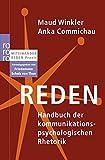 Reden: Handbuch der kommunikationspsychologischen Rhetorik