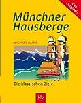 M�nchner Hausberge: Die klassischen Z...