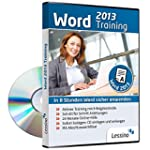 Word 2013 Training - In 8 Stunden Wor...