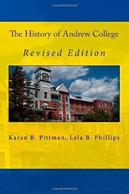 Click for The History of Andrew College: Revised Edition