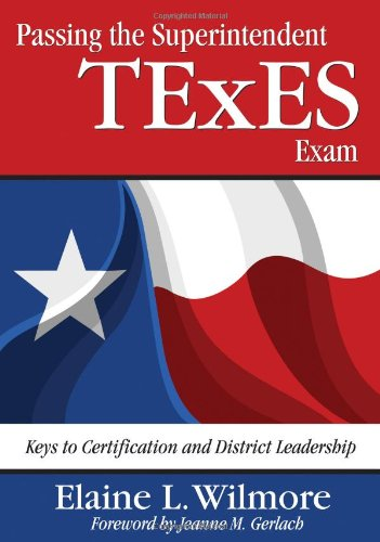 Passing the Superintendent TExES Exam: Keys to...