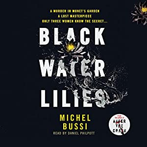 Black Water Lilies Audiobook