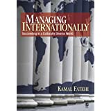Managing Internationally: Succeeding in a Culturally Diverse World