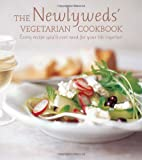 img - for Newlyweds Vegetarian Cookbook: Every Recipe You'll Ever Need for Your Life Together book / textbook / text book