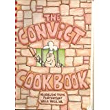 Convict Cookbook: A Charity Project by the Convicts at the Washington State Penitentiary, Walla Walla, WA, Convicts of Washington State Penitentiar
