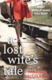 Marion McGilvary A Lost Wife's Tale