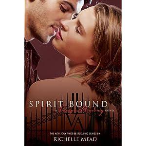Spirit Bound, Vampire Academy 5