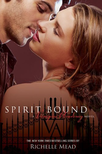 Cover of Spirit Bound (Vampire Academy, Book 5)
