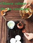 Chinese culture - the tea ceremony (E...