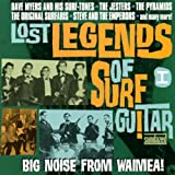 Lost Legends of Surf Guitar 1: Big Noise From