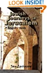 Jewish Journeys in Jerusalem: A Touri...