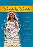 Read Word by Word: Slowing Down with the Hail Mary on-line