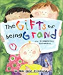 Gifts of Being Grand: For Grandparent...