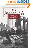 My Alexandria: POEMS (National Poetry Series)