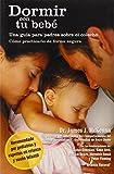 Dormir Con Tu Bebe: Una Guia Para Padres Sobre el Colecho = Sleeping with Your Baby